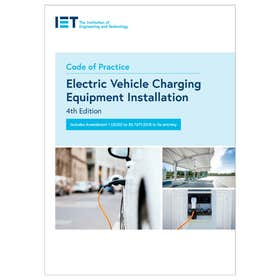 IET Code of Practice for Electric Vehicle Charging Equipment Installation (4th Edition)